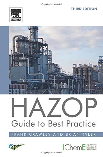 HAZOP: Guide to Best Practice by Frank Crawley