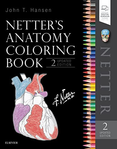 Netter's Anatomy Coloring Book Updated Edition, 2e (Netter Basic Science) By John T. Hansen