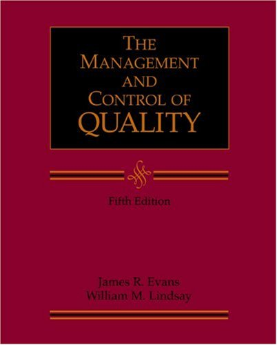 Management and Control of Quality By James R. Evans