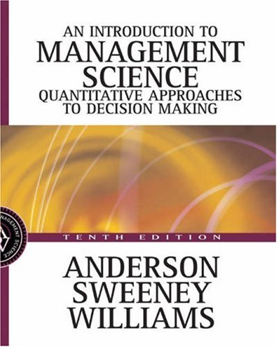An Introduction to Management Science By David Ray Anderson