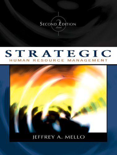 Strategic Human Resource Management By Jeffrey A. Mello