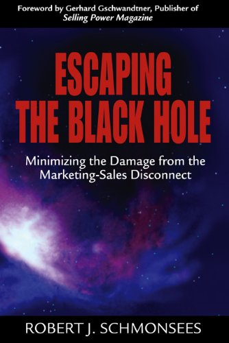 Escaping the Black Hole By Robert J. Schmonsees