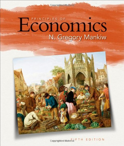 Principles of Economics By University N Gregory Mankiw (Harvard University)