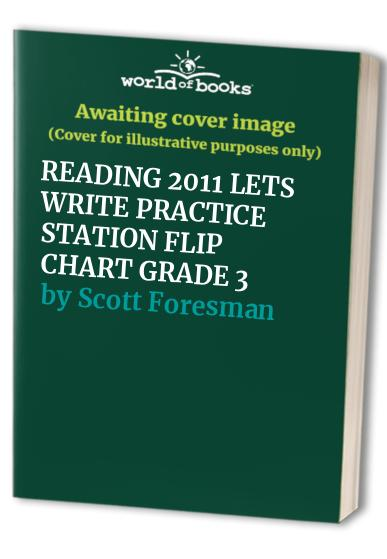 Reading 2011 Lets Write Practice Station Flip Chart Grade 3 By Scott Foresman