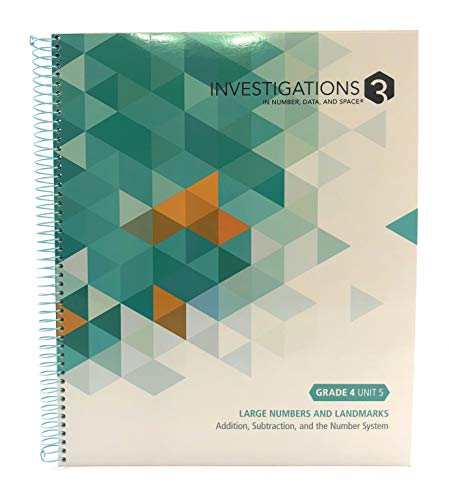 Investigations 3 in Number, Data, and Space Grade 4 Unit 5 Large Numbers & Landmarks By Pearson