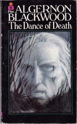Dance of Death By Algernon Blackwood