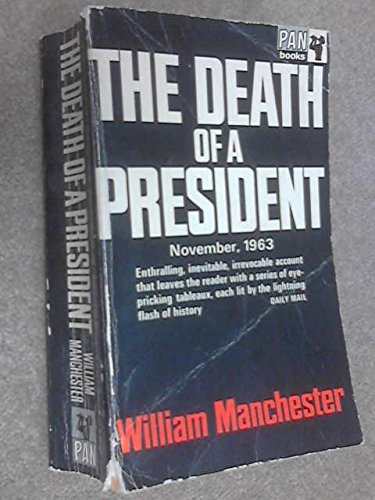 Death of a President By William Manchester