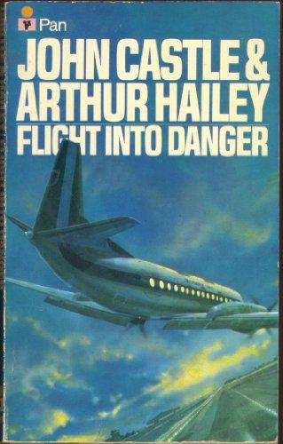 Flight into Danger By John Castle