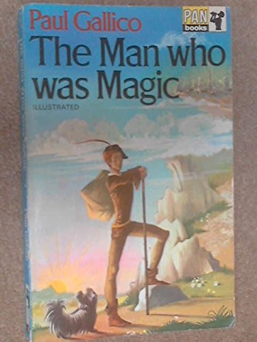 Man Who Was Magic By Paul Gallico