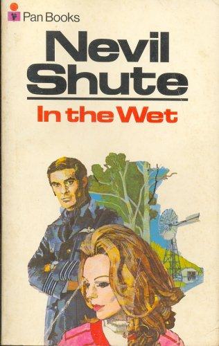 In the Wet By Nevil Shute