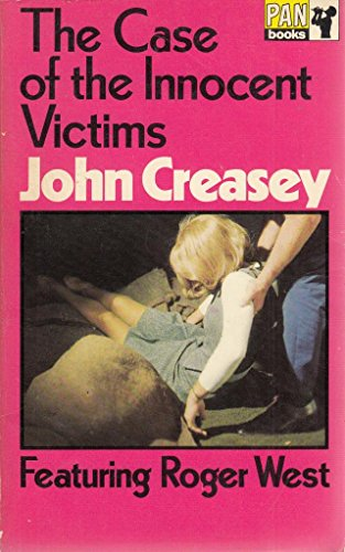 Case of the Innocent Victims by John Creasey