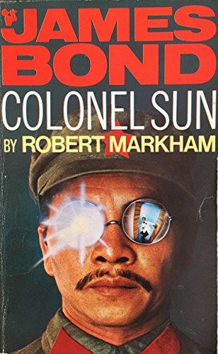 Colonel Sun By Robert Markham