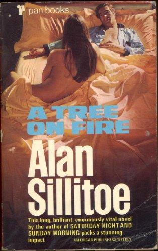 Tree on Fire By Alan Sillitoe