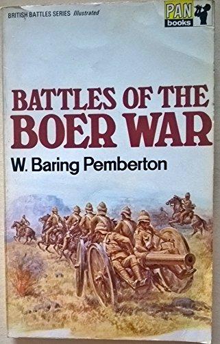 Battles of the Boer War By W.Baring Pemberton