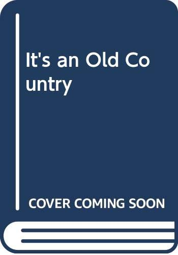 It's an Old Country By J. B. Priestley