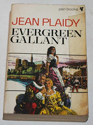 Evergreen Gallant By Jean Plaidy