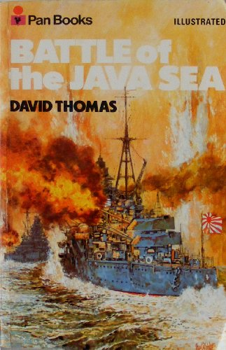 Battle of the Java Sea By Dr. David A. Thomas, QC