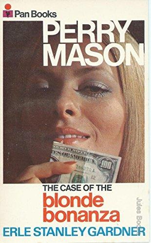 Case of the Blonde Bonanza By Erle Stanley Gardner