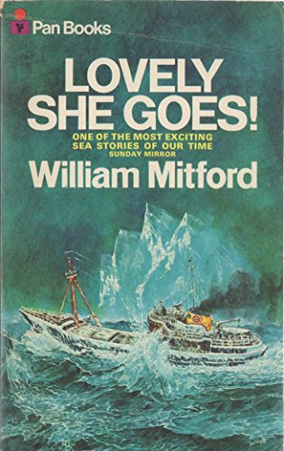 Lovely She Goes! By William Mitford