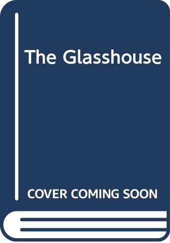 The Glasshouse By Allan Campbell McLean