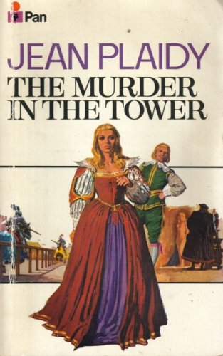 Murder in the Tower By Jean Plaidy