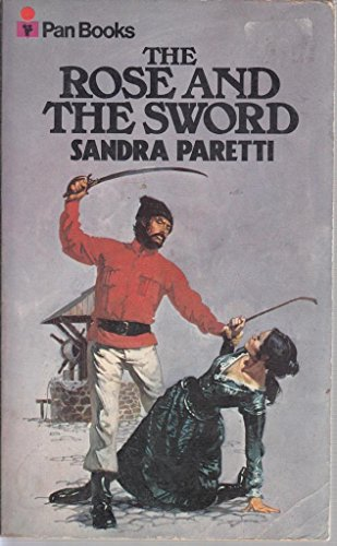 Rose and the Sword By Sandra Paretti