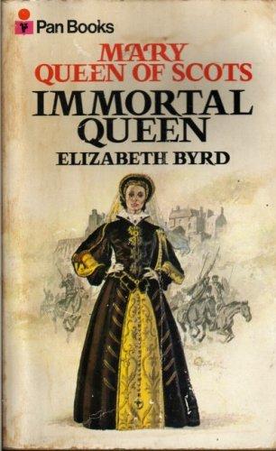 Immortal Queen By Elizabeth Byrd