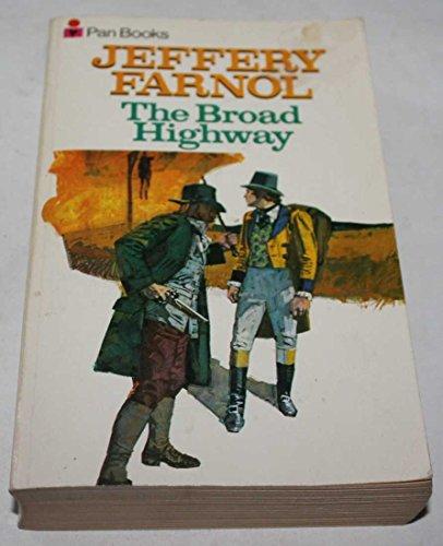 Broad Highway By Jeffery Farnol