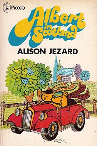 Albert in Scotland By Alison Jezard