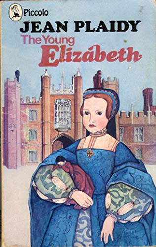 Young Elizabeth By Jean Plaidy