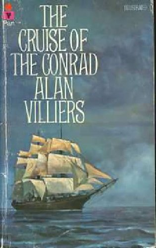 "Cruise of the ""Conrad"" By Alan Villiers"