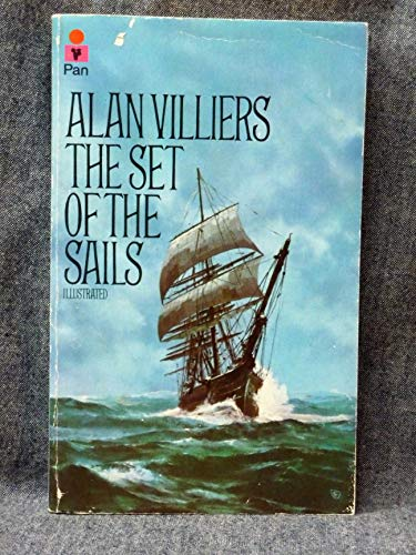 Set of the Sails By Alan Villiers