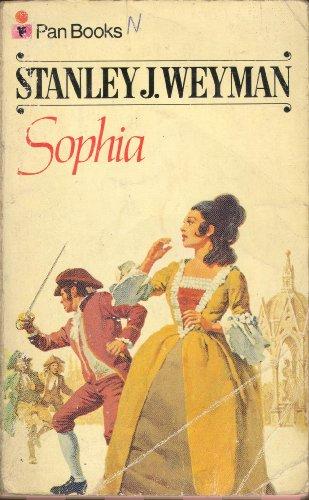 Sophia By Stanley J. Weyman
