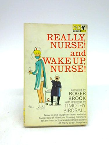 Really Nurse! By Roger Brook