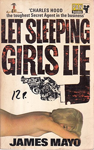 Let Sleeping Girls Lie By James Mayo