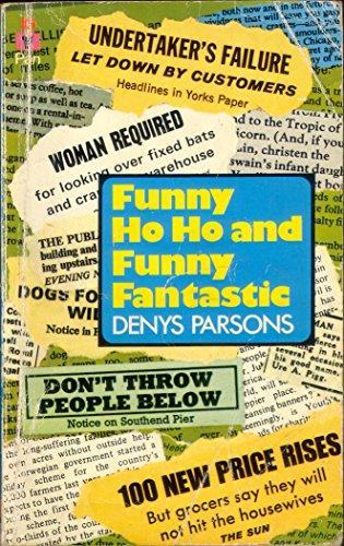 Funny Ho Ho and Funny Fantastic By Denys Parsons