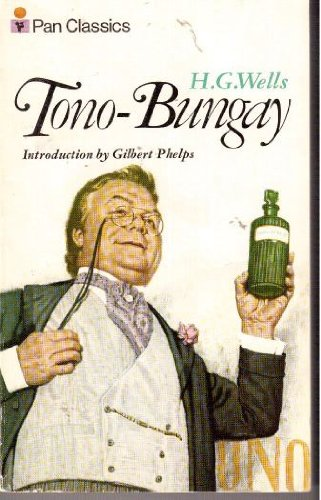 Tono Bungay By H. G. Wells
