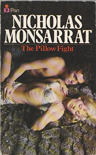 The Pillow Fight By Nicholas Monsarrat