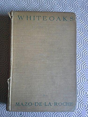 Whiteoaks By Mazo Roche