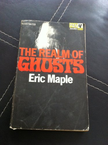 Realm of Ghosts By Eric Maple