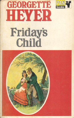 Fridays Child By Georgette Heyer