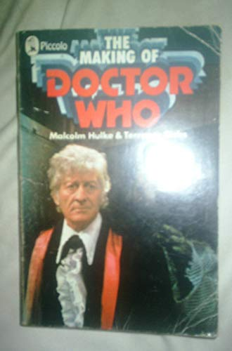 The Making of Doctor Who (Piccolo Books) By Malcolm Hulke