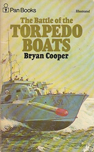 Battle of the Torpedo Boats By Bryan Cooper