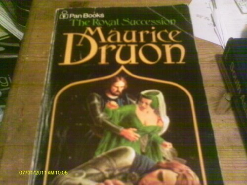 Royal Succession By Maurice Druon