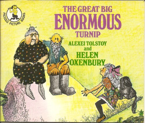 The Great Big Enormous Turnip By Alexei Tolstoy