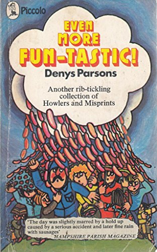Even More Fun-tastic! By Denys Parsons