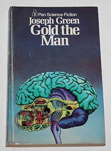 Gold the Man By Joseph Green
