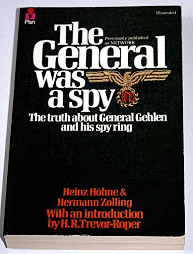 General Was a Spy By Heinz Hohne