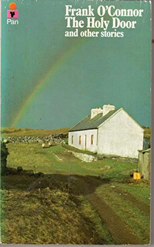 Holy Door and Other Stories By Frank O'Connor