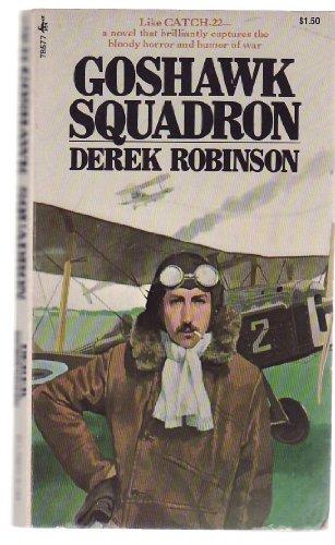 Goshawk Squadron By Derek Robinson